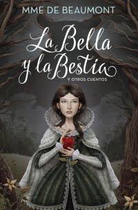 Se sortea: La Bella y la Bestia y otros cuentos, de MME de Beaumont #EspecialBellaYBestia