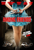 Among Friends (2012) ()