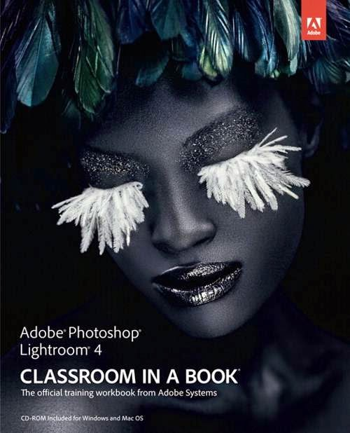 Photoshop Lightroom 4 Classroom In A Book