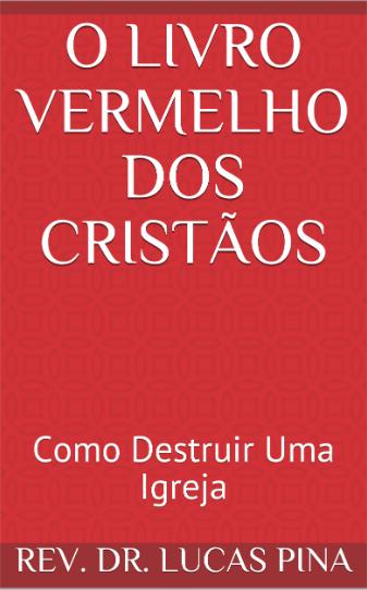 O Livro Vermelho dos Cristãos - Segunda Edição