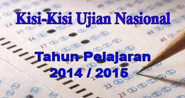 Kisi-Kisi Soal Ujian Nasional Tahun Pelajaran 2014-2015