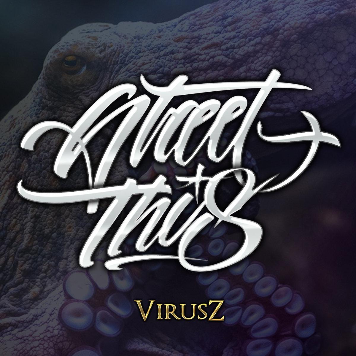 VIRUSZ - 2016 STREET THIS