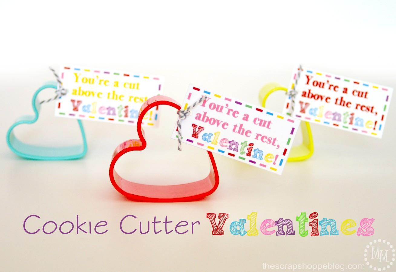 Cookie Cutter Valentines The Scrap Shoppe