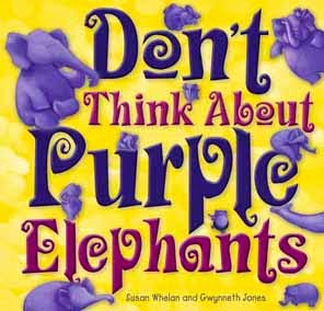 http://www.exislepublishing.com.au/Don-t-Think-About-Purple-Elephants.html
