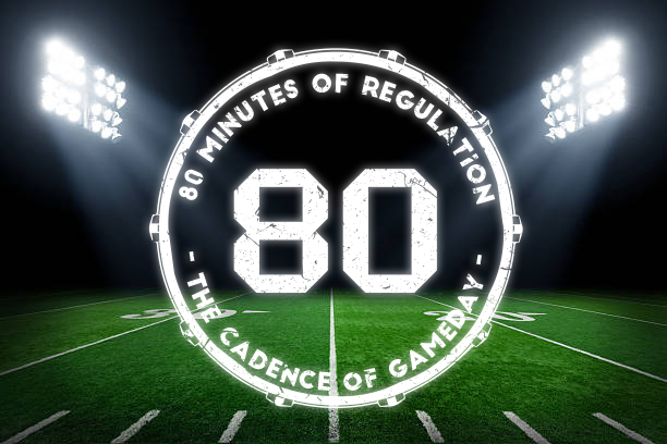 80 Minutes of Regulation