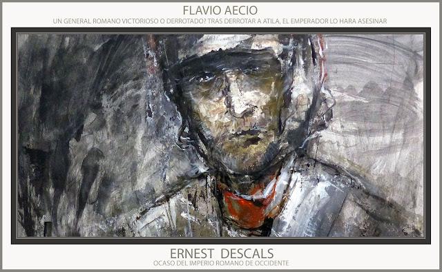 FLAVIO AECIO-PINTURAS-ROMA-ARTE MILITAR-PINTURA-VENCEDOR-ATILA-HUNOS-OCASO-IMPERIO ROMANO-ARTISTA-PINTOR-ERNEST DESCALS