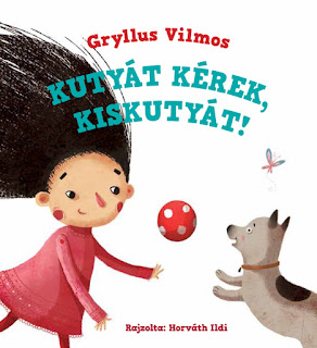 illusztráció, Gryllus Vilmos,gyerek vers, gyerekdal,képeskönyv, gyerekkönyv, Pagony Kiadó, kiskutya, gyerek, children picture book, children poem,kids illustration