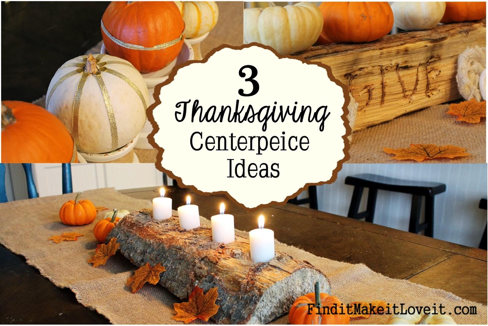 Thanksgiving centerpiece ideas find it make love