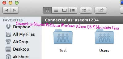 Computer Tips: Connect to Shared Folder in Windows 8 from OS X Mountain Lion