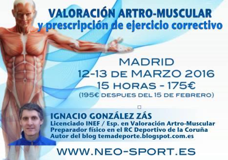 Valoración artro-muscular en Madrid 12-13 de marzo
