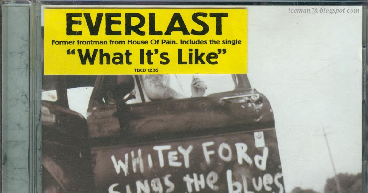 everlast whitey ford sings the. Cars Review. Best American Auto & Cars Review