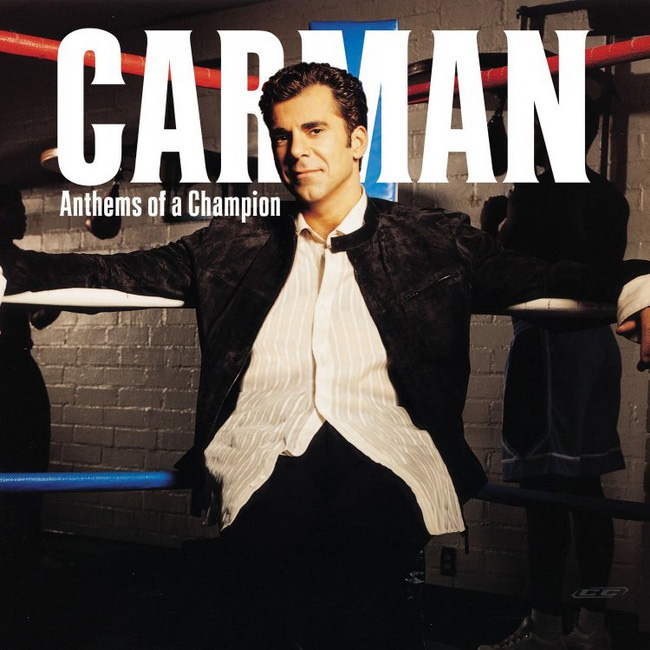 Carman - Anthems of a Champion 2013 English Christian Album Download
