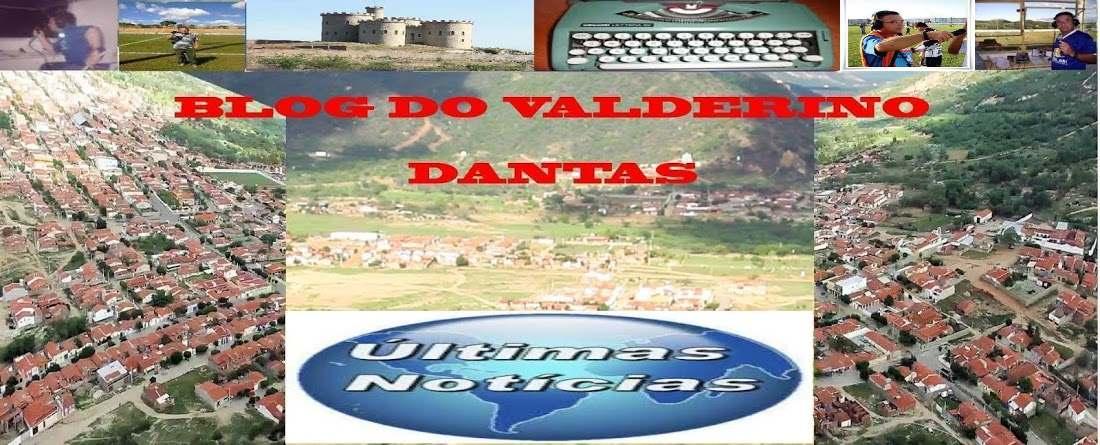 BLOG DO VALDERINO DANTAS