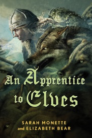 Cover of An Apprentice To Elves, featuring a young white woman with pale blonde braids. She wears a Viking helm and brandishes a spear as she runs through a blue-tinged landscape. Enormous, dark-furred wolves surround her.