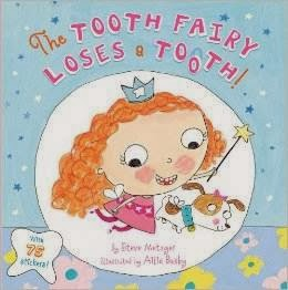 bookcover of The Tooth Fairy Loses a Tooth!  by Steve Metzger
