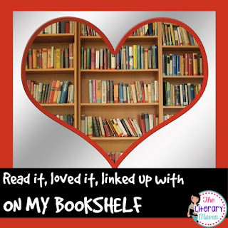 On My Bookshelf is a monthly reading link up hosted by The Literary Maven.