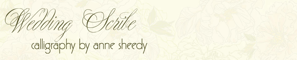 WEDDING SCRIBE: Calligraphy by Anne Sheedy