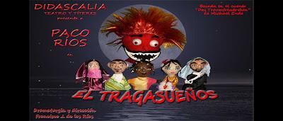 """""""El tragasueños"""" en Teatro La Usina - www.losplanesdemaria.com"""