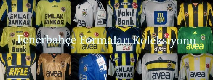 Fenerbahçe Formaları Koleksiyonu