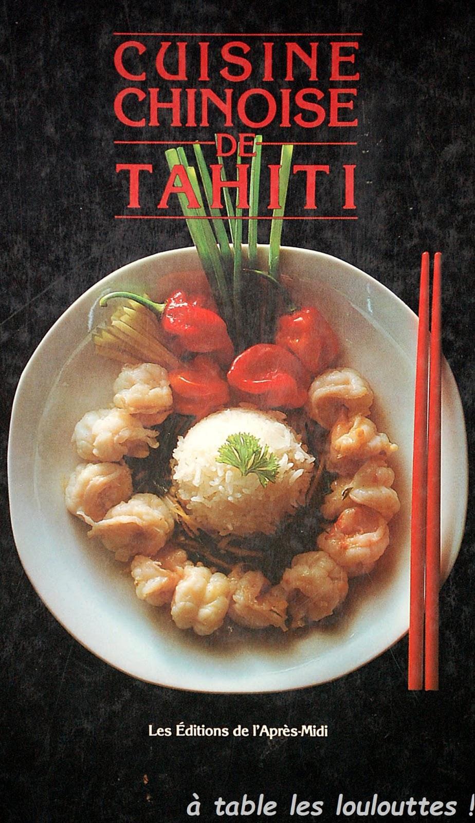 a table les loulouttes !: la cuisine chinoise de tahiti