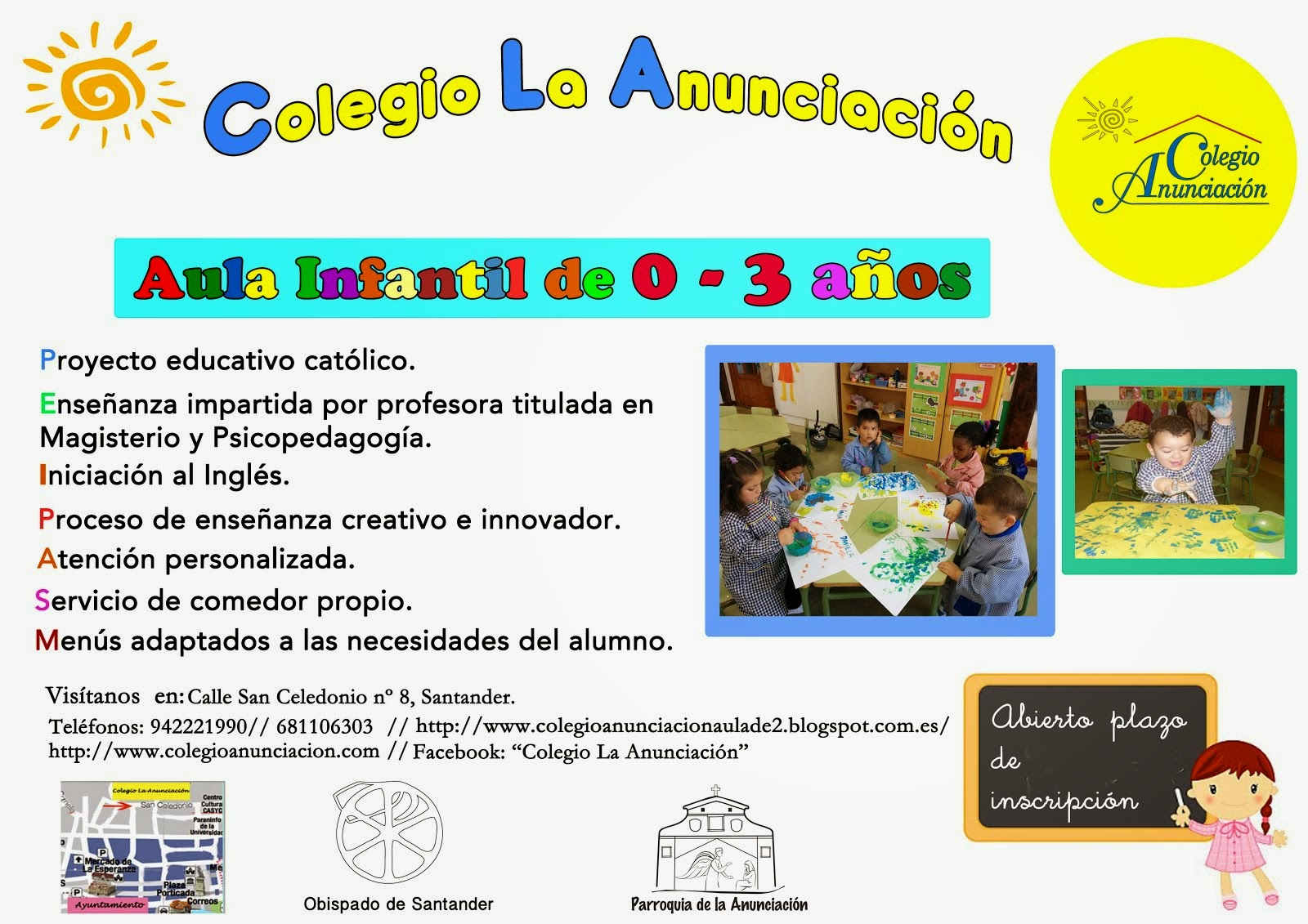 Contamos con un aula de Primer Ciclo de Infantil (0-3 años).
