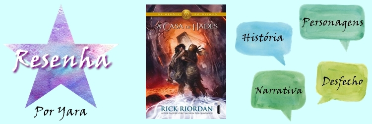 Resenha A casa de Hades Rick Riordan Ilusões Escritas