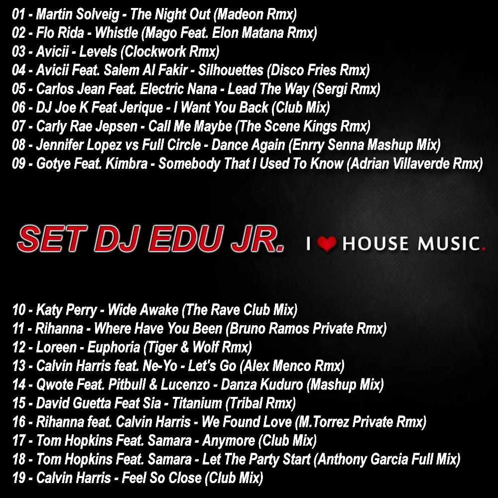 Dj edu jr set dj edu jr electro house and tribal house for Tribal house songs