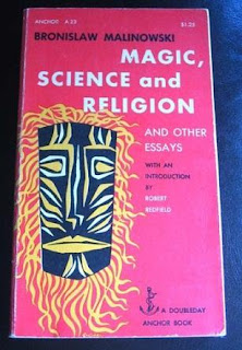 bronislaw malinowski magic science and religion and other essays Buy magic, science and religion by bronislaw malinowski, robert redfield ( isbn: 9781614277798) from amazon's book store everyday low prices malinowski's theories can at times seem transparent and naïve, but this is what you would expect from a collection of essays written roughly 50 years ago notwithstanding.