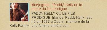 "Medjugorje : ""Paddy"" Kelly ou le retour du fils prodigue."
