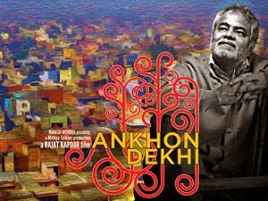 Ankhon Dekhi 2013 Hindi Movie Watch Online