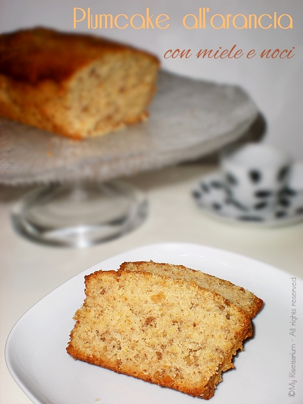 Plumcake all'arancia con miele e noci