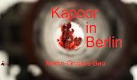 ANISH KAPOOR AT MARTIN - GROPIUS - BAU