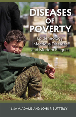 Diseases of Poverty: Epidemiology, Infectious Diseases, and Modern Plagues - Free Ebook Download