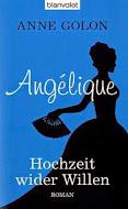 Was ich gerade lese - ANNE GOLON - ANGELIQUE