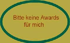 Bitte keine Awards!