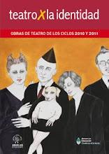 LIBRO: OBRAS DE TEATRO X LA IDENTIDAD 2010-2011