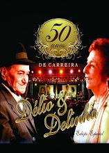 DVD Délio e Delinha 50 anos de Carreira