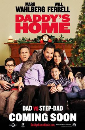 Daddy's Home: Official Release Poster