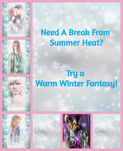 Warm Winter Fantasies for Hot Summer Days
