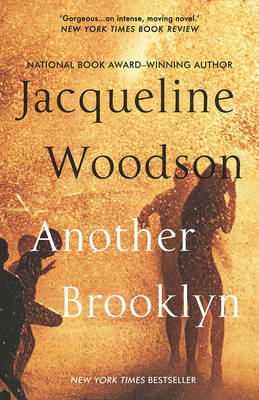 Current Read: Another Brooklyn by Jacqueline Woodson