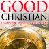 How To Be a Good Christian - Free Kindle Non-Fiction