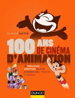 100 Ans de Cinéma d'Animation (O. Cotte)