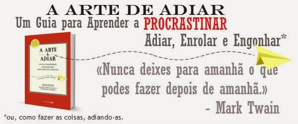http://www.wook.pt/ficha/a-arte-de-adiar/a/id/15620628