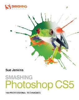 Smashing Photoshop CS5 - 100 Professional Techniques