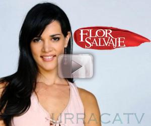 Avance Flor Salvaje Capítulo 118 Televisa Gratis