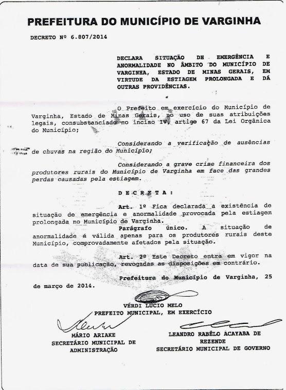 DECLARA SITUAÇÃO DE EMERGÊNCIA E ANORMALIDADE NO ÂMBITO DO MUNICÍPIO DE VARGINHA, ESTADO DE MINAS G
