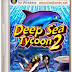 Deep Sea Tycoon 2 PC Game Free Download Full Version
