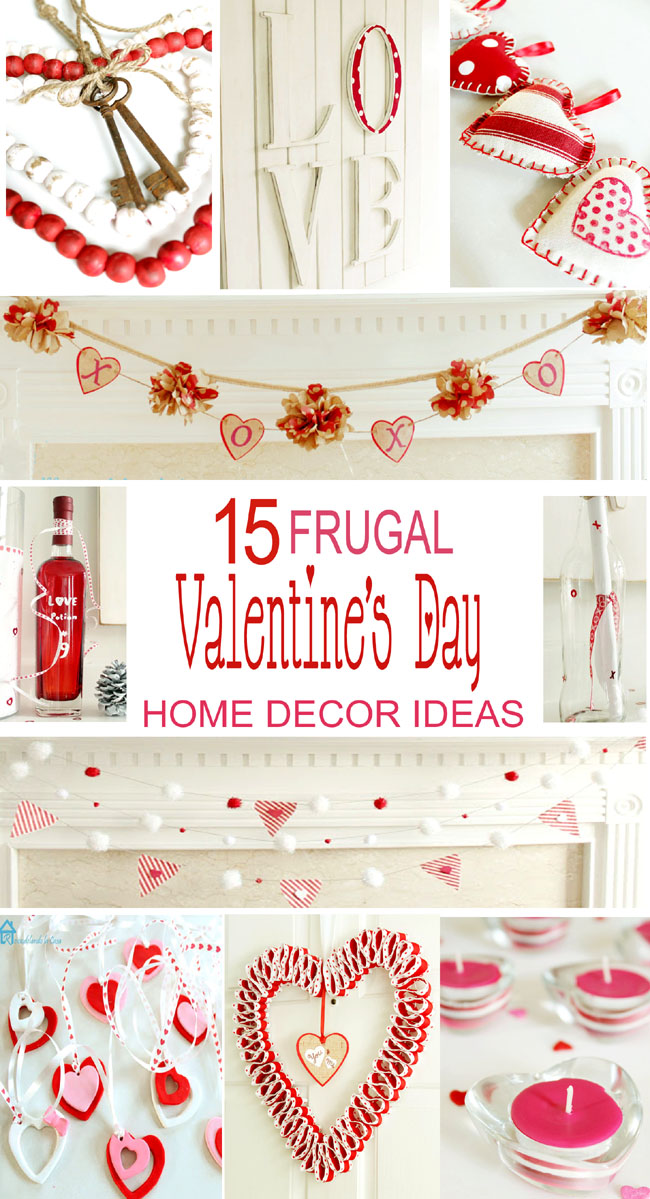 15 Frugal Valentineu0027s Day Home Decor Ideas