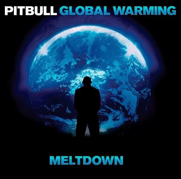 Pitbull Album Globalization Pitbull Global Warming
