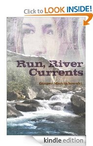 Free eBook Feature: Run, River Currents by Ginger Marcinkowski